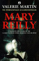 a comparison of the books mary reilly by valerie martin and the strange case of dr jekyll and mr hyd Robert louis stevenson's classic gothic novella the strange case of dr jekyll and mr hyde valerie martin inspired by stevenson's classic novel wrote mary.